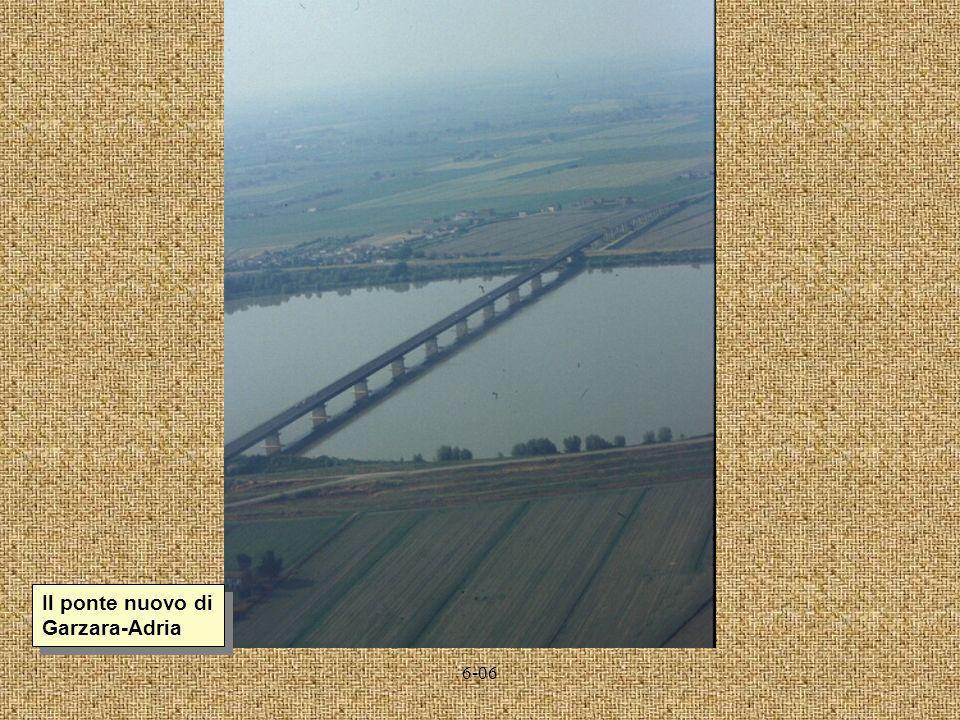 6-06 Il ponte nuovo di Garzara-Adria