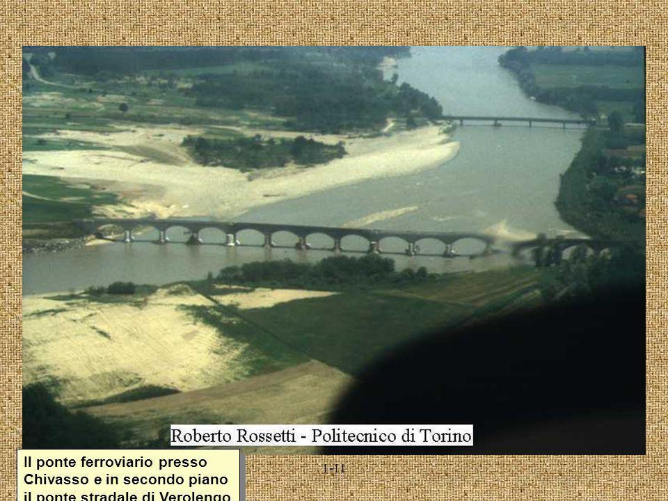 1-11 Il ponte ferroviario presso Chivasso e in secondo piano il ponte stradale di Verolengo