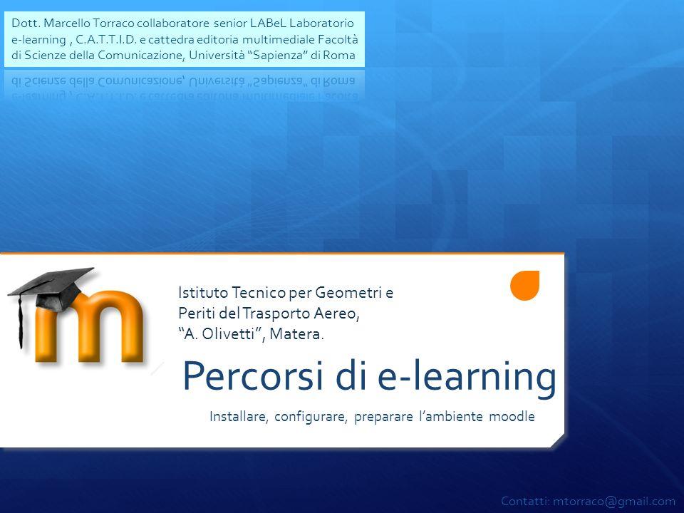 Installare, configurare, preparare lambiente moodle Percorsi di e-learning Istituto Tecnico per Geometri e Periti del Trasporto Aereo, A. Olivetti, Ma