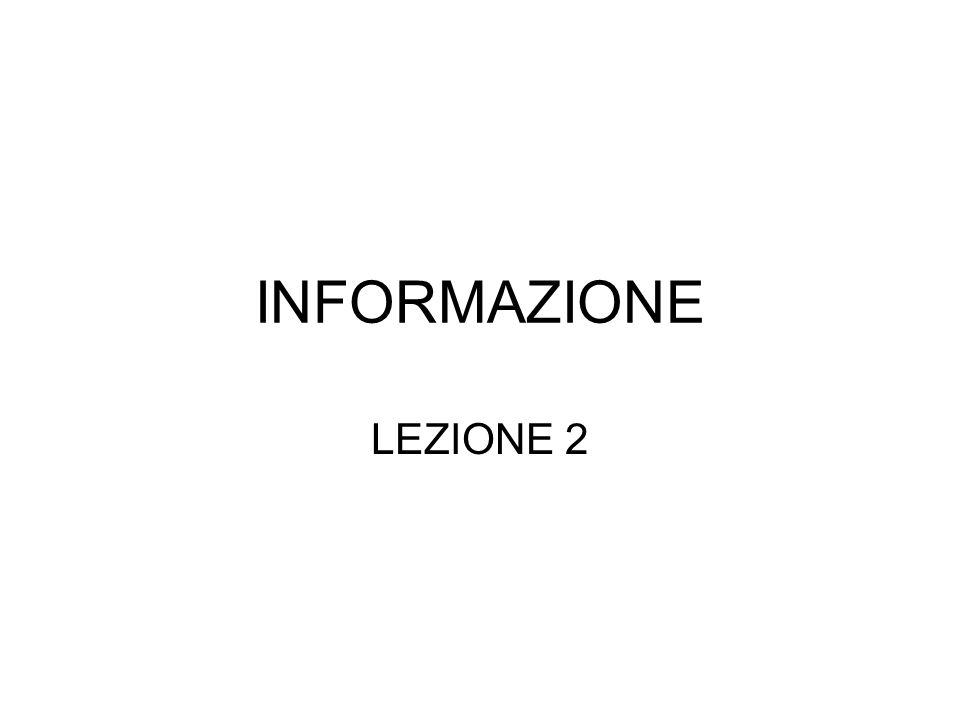 INFORMAZIONE LEZIONE 2