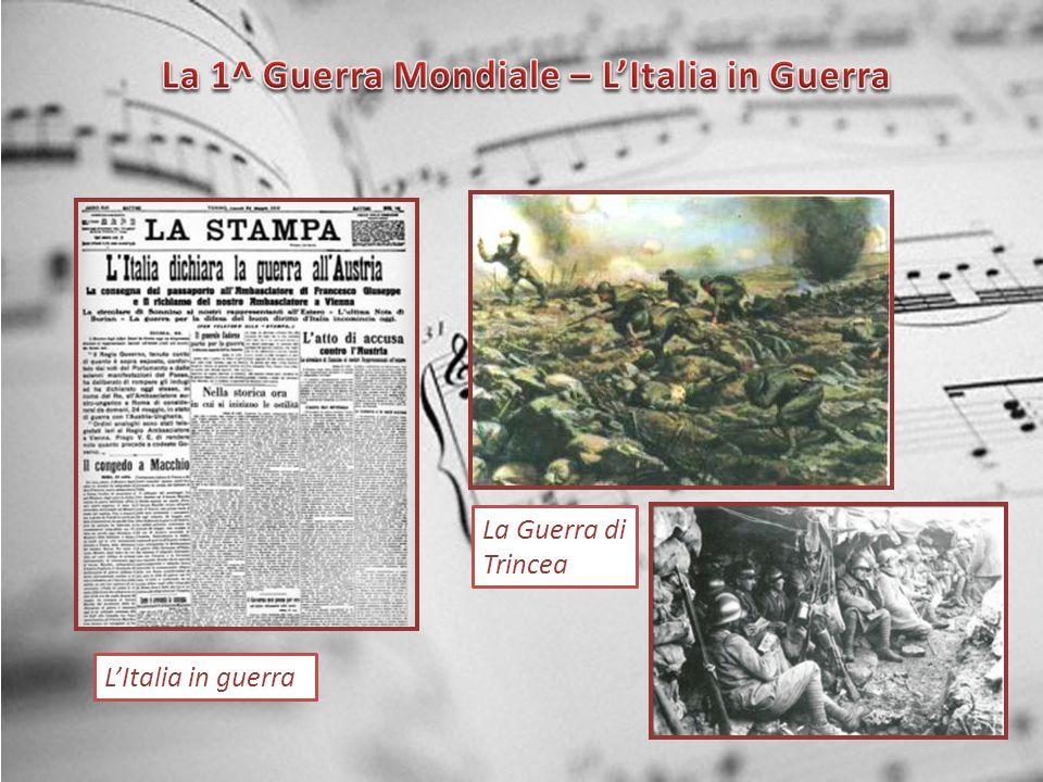 LItalia in guerra La Guerra di Trincea