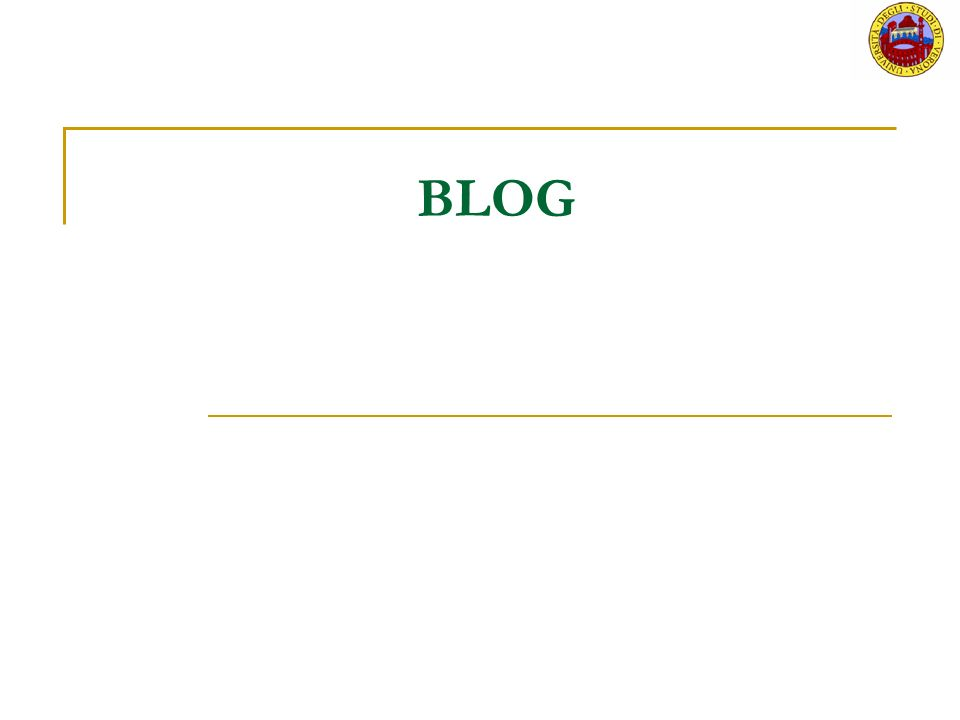 Blog Un blog e un sito nel quale un singolo o un gruppo produce e pubblica frequentemente testi, foto, audio, links.