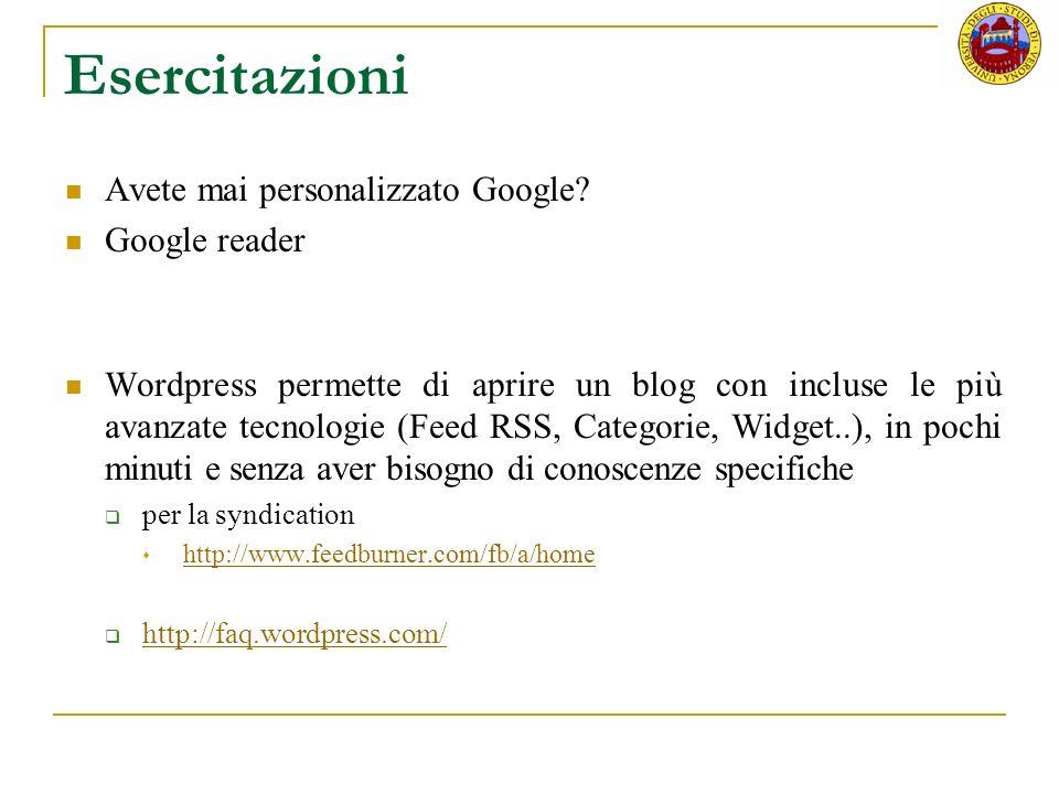Esercitazioni Avete mai personalizzato Google.