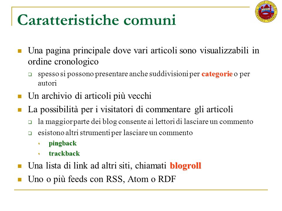 Contenuto dei blog Il contenuto è la ragion dessere di ciascun sito es.