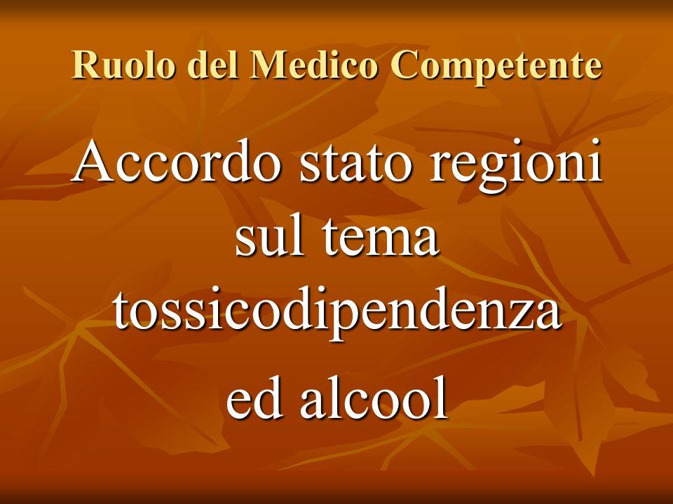 Ruolo del Medico Competente Accordo stato regioni sul tema tossicodipendenza ed alcool