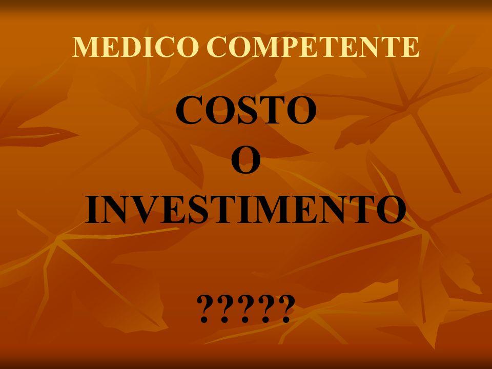 MEDICO COMPETENTE COSTO O INVESTIMENTO