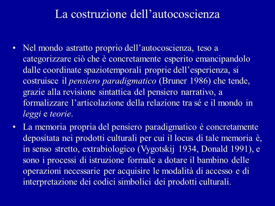 La costruzione dellautocoscienza Nel mondo astratto proprio dellautocoscienza, teso a categorizzare ciò che è concretamente esperito emancipandolo dal
