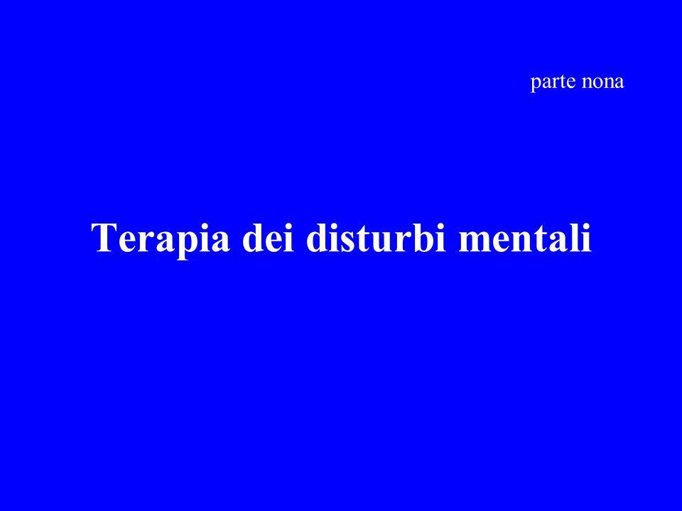 Terapia dei disturbi mentali parte nona
