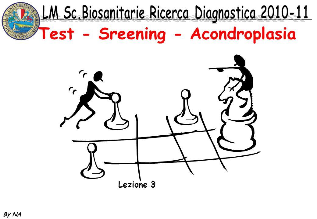 By NA Lezione 3 Test - Sreening - Acondroplasia