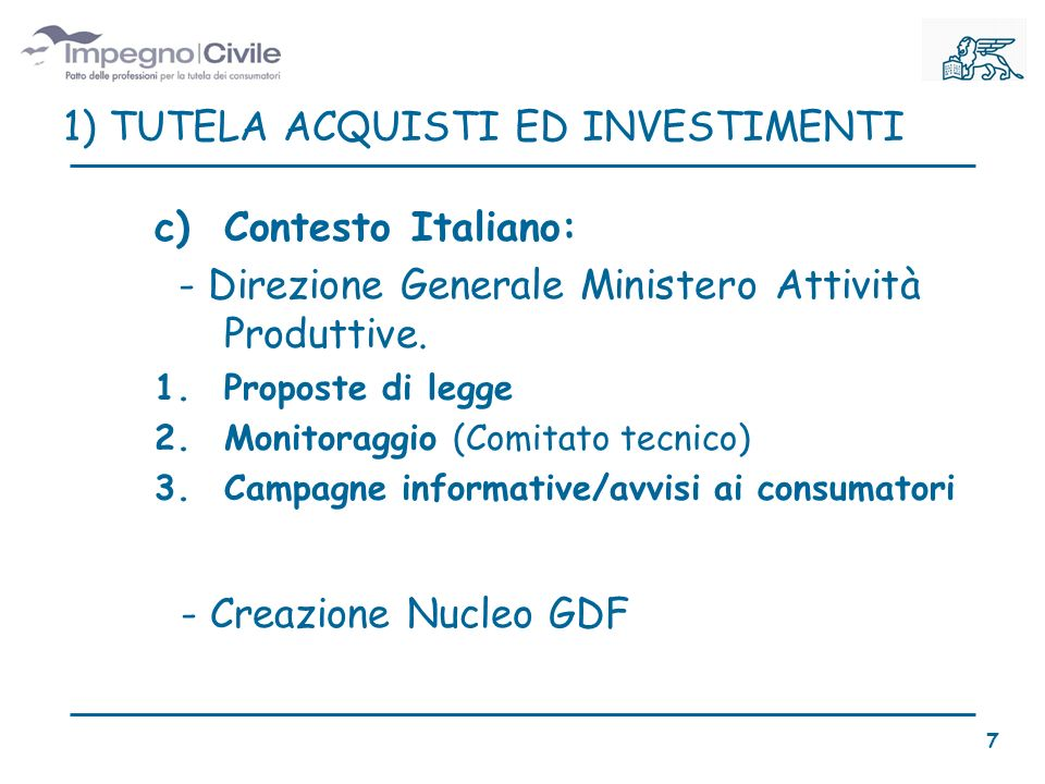 c)Contesto Italiano: - Direzione Generale Ministero Attività Produttive.