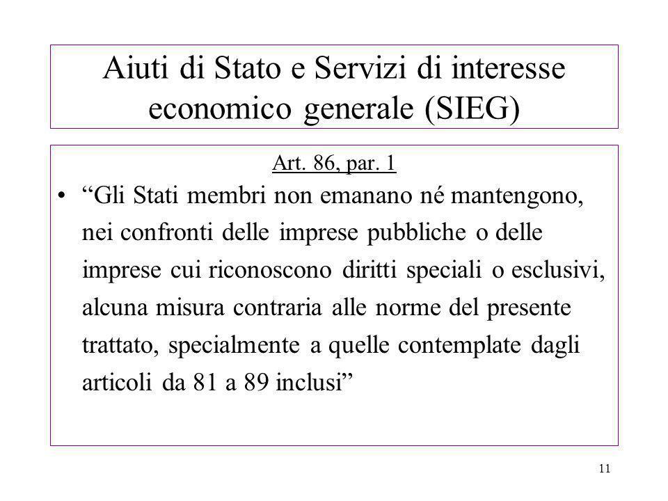 11 Aiuti di Stato e Servizi di interesse economico generale (SIEG) Art.