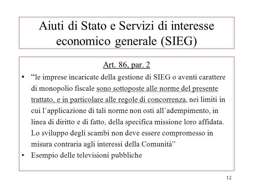 12 Aiuti di Stato e Servizi di interesse economico generale (SIEG) Art.