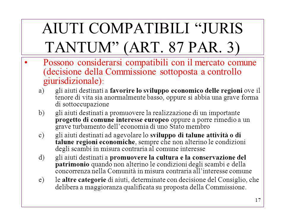 17 AIUTI COMPATIBILI JURIS TANTUM (ART. 87 PAR.