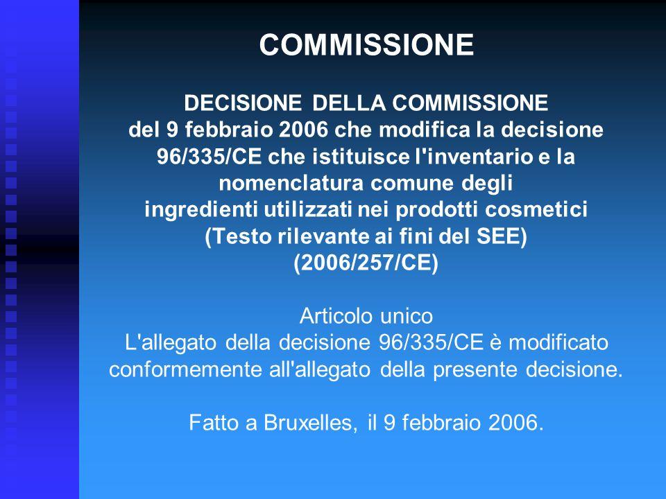 COMMISSIONE DECISIONE DELLA COMMISSIONE del 9 febbraio 2006 che modifica la decisione 96/335/CE che istituisce l'inventario e la nomenclatura comune d