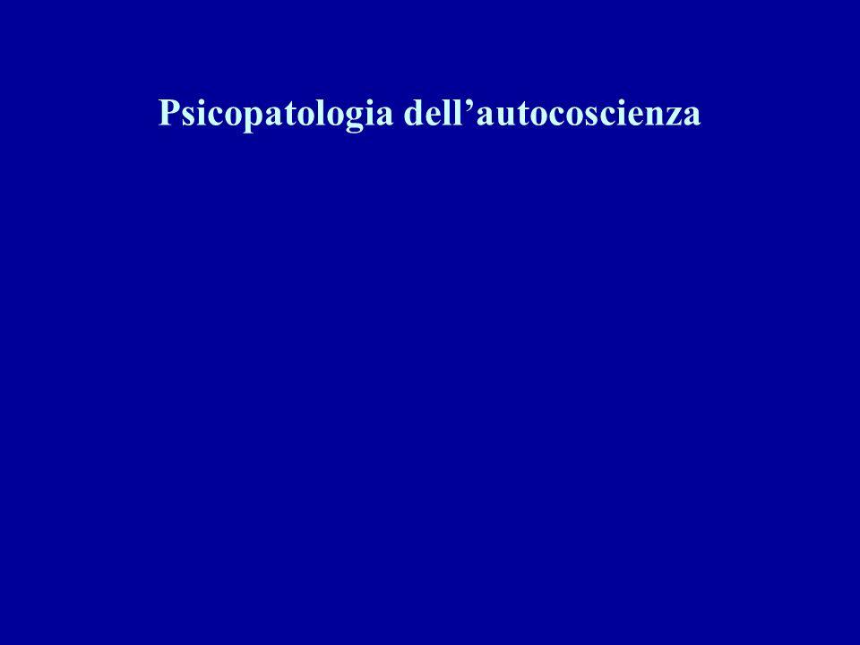 Psicopatologia dellautocoscienza