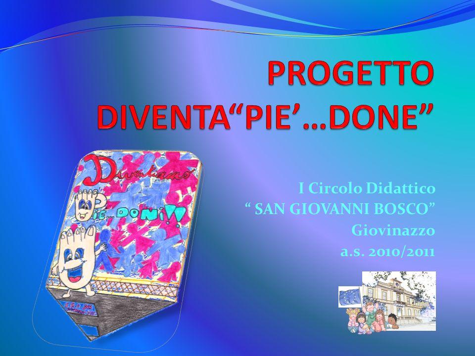 I Circolo Didattico SAN GIOVANNI BOSCO Giovinazzo a.s. 2010/2011