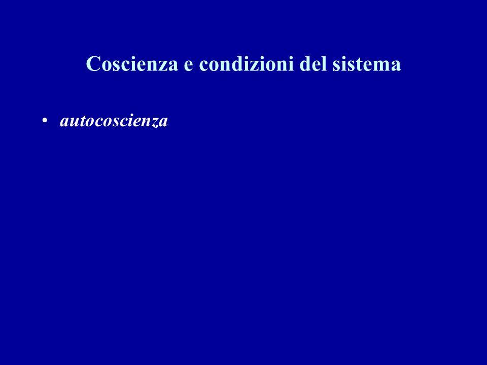 Coscienza e condizioni del sistema autocoscienza