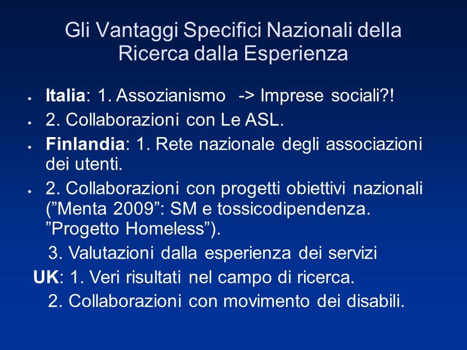 Gli Vantaggi Specifici Nazionali della Ricerca dalla Esperienza Italia: 1.