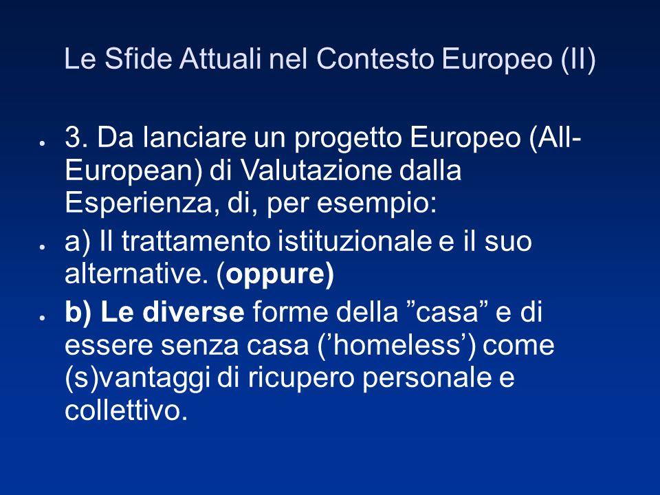 Le Sfide Attuali nel Contesto Europeo (II) 3.