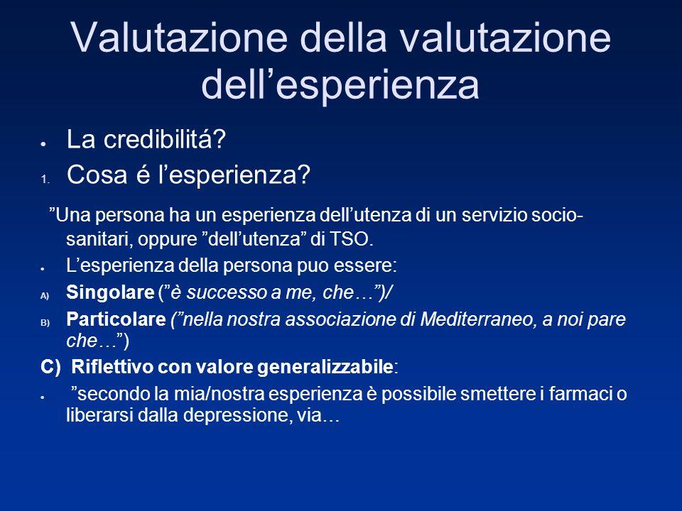 Valutazione della valutazione dellesperienza La credibilitá.