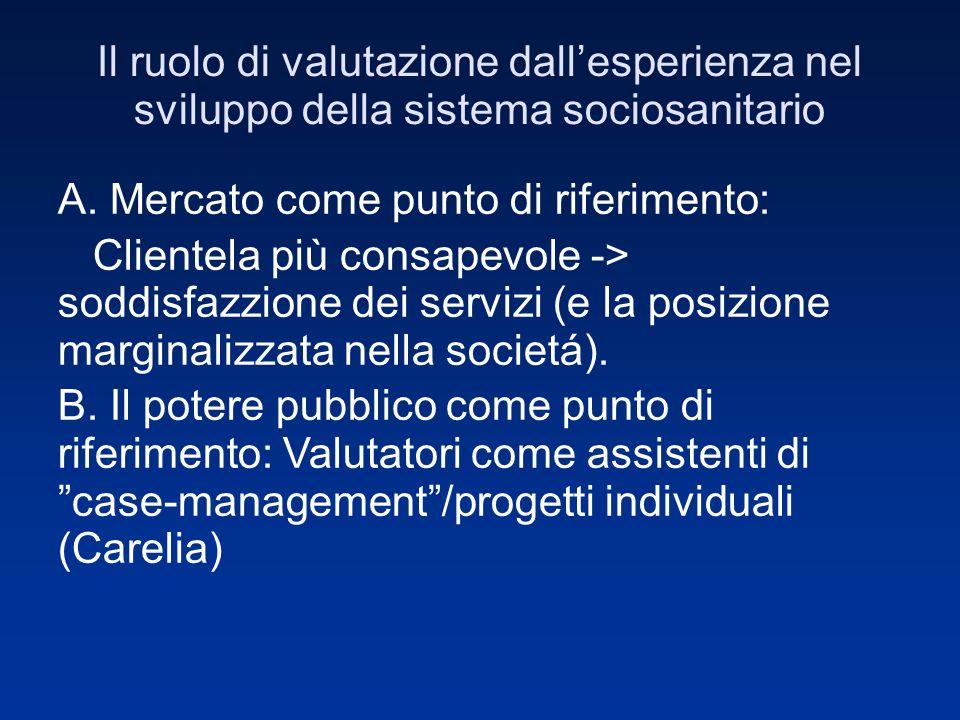 Il ruolo di valutazione dallesperienza nel sviluppo della sistema sociosanitario A.