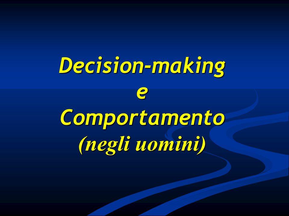 Decision-makingeComportamento (negli uomini)