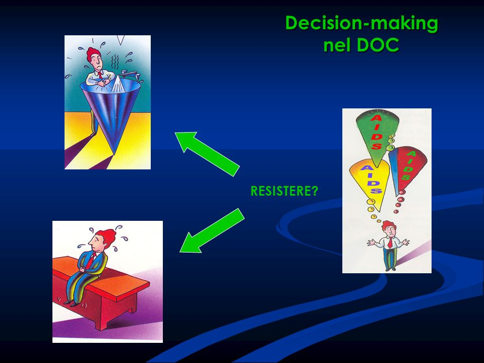 Decision-making nel DOC RESISTERE?