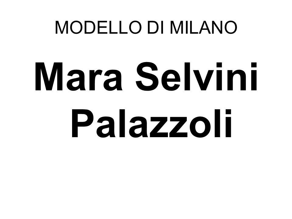 MODELLO DI MILANO Mara Selvini Palazzoli