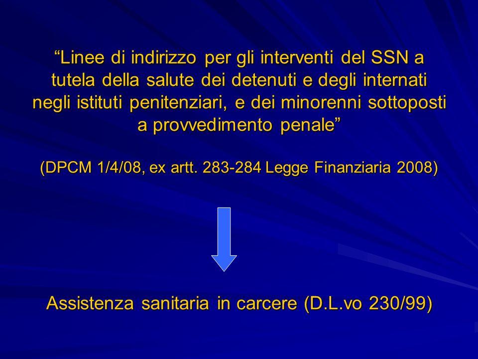 Linee di indirizzo per gli interventi del SSN a tutela della salute dei detenuti e degli internati negli istituti penitenziari, e dei minorenni sottop