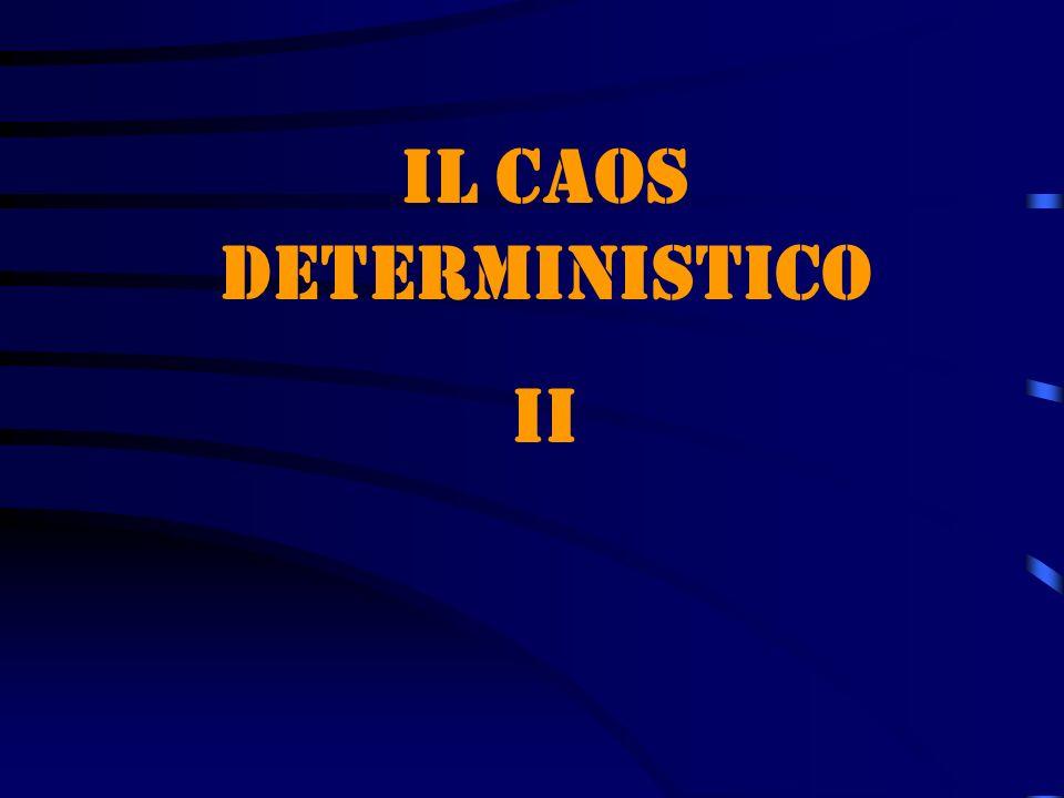 Il caos deterministico II
