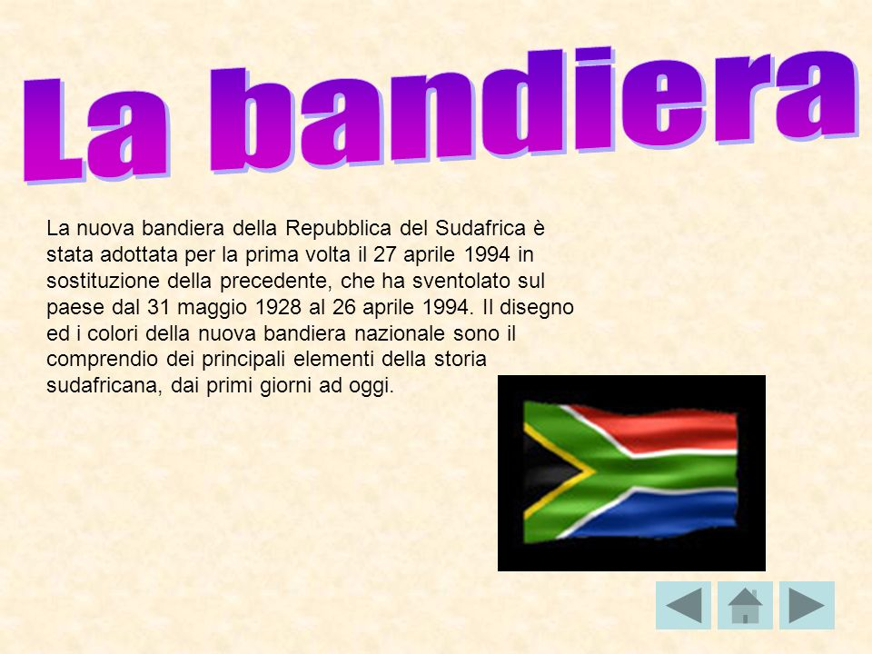 La nuova bandiera della Repubblica del Sudafrica è stata adottata per la prima volta il 27 aprile 1994 in sostituzione della precedente, che ha svento