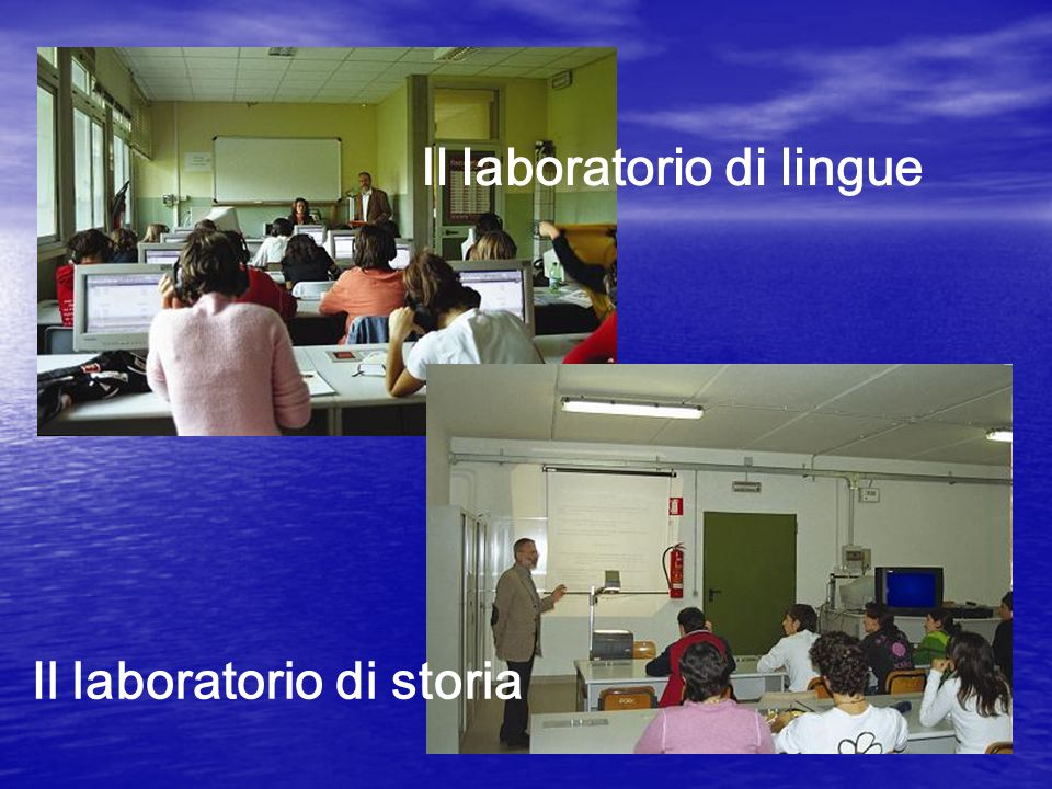 Il laboratorio di lingue Il laboratorio di storia