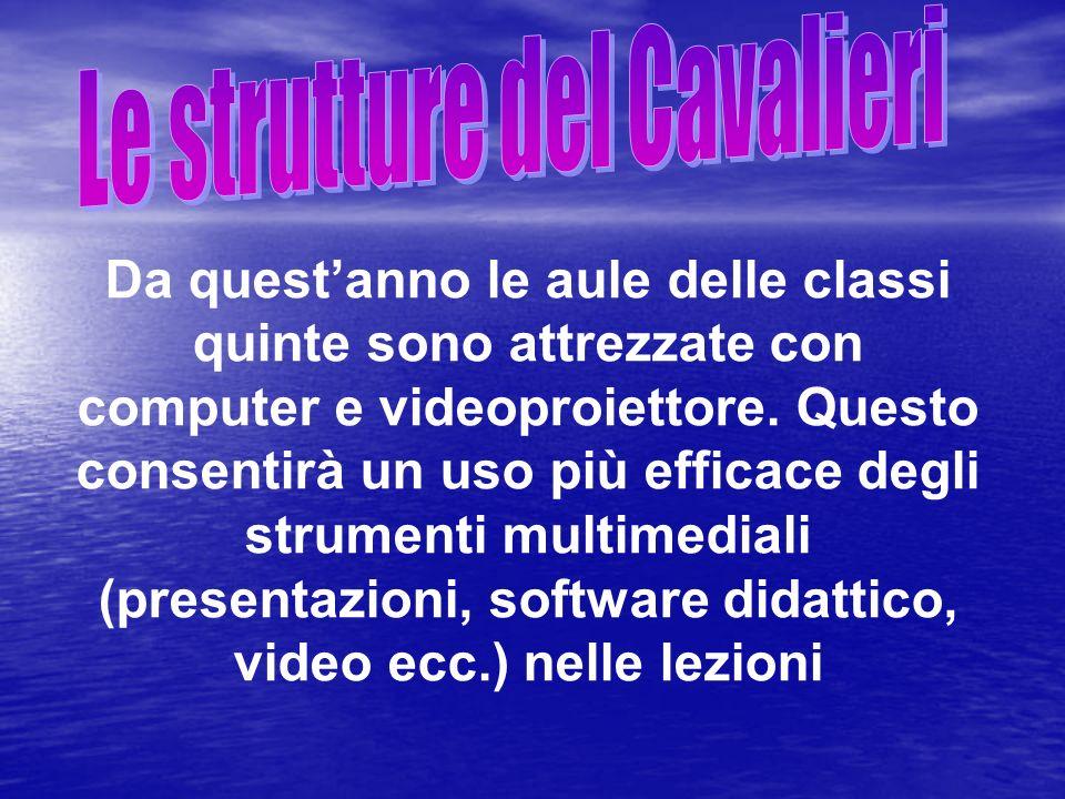Da questanno le aule delle classi quinte sono attrezzate con computer e videoproiettore.