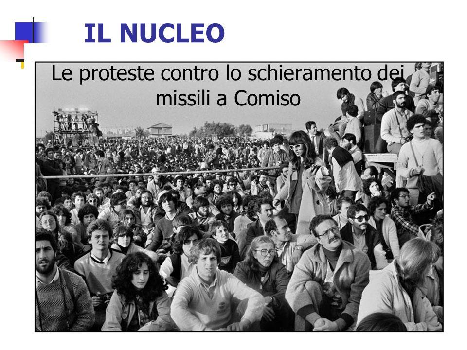 IL NUCLEO Le proteste contro lo schieramento dei missili a Comiso