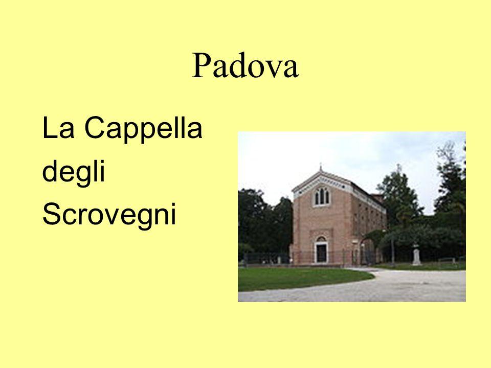Padova La Cappella degli Scrovegni