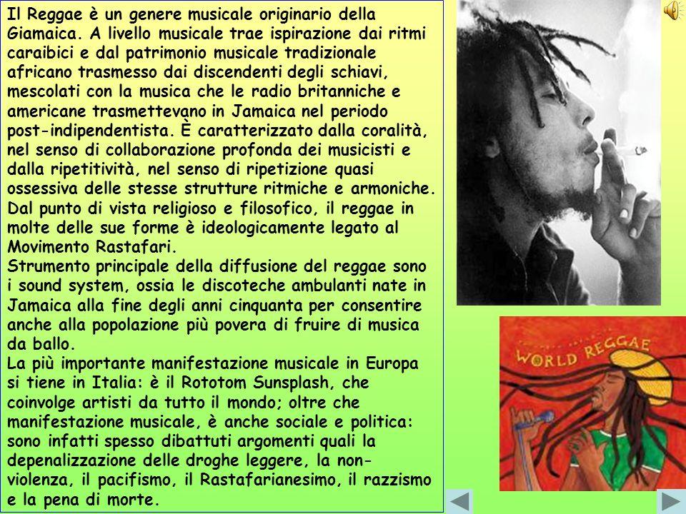 Il Reggae è un genere musicale originario della Giamaica. A livello musicale trae ispirazione dai ritmi caraibici e dal patrimonio musicale tradiziona