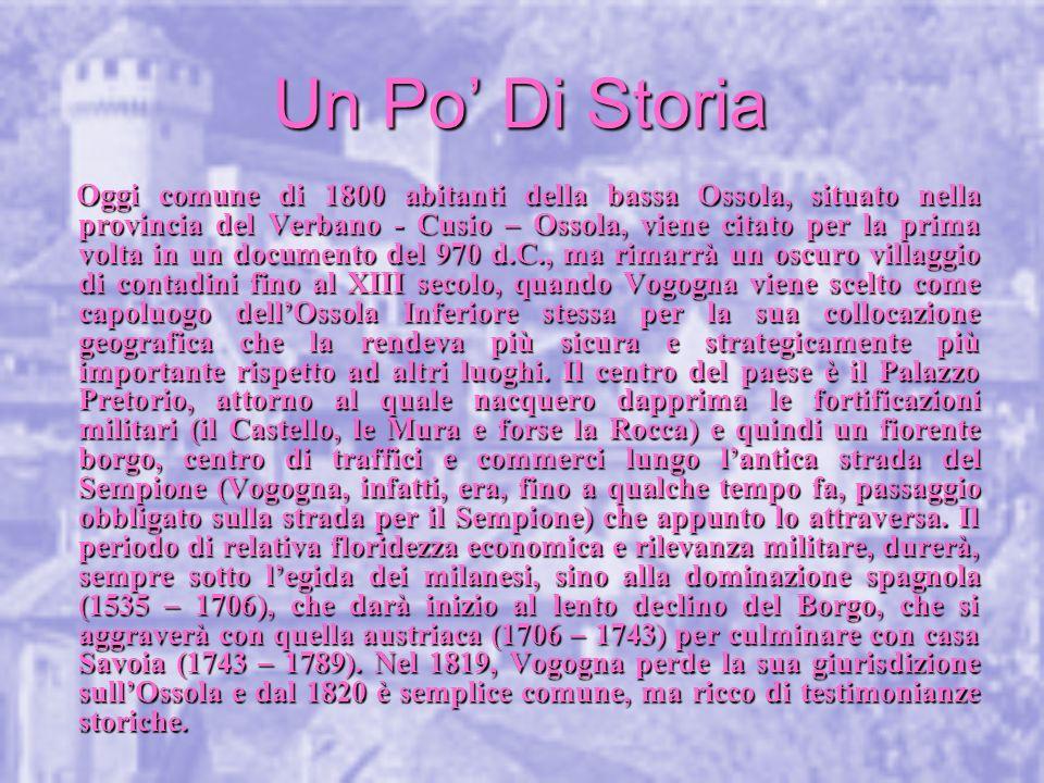 Palazzo Pretorio Proprio nel centro del Borgo, si trova il Palazzo Pretorio, fatto edificare da Giovanni Maria Visconti nel 1348.