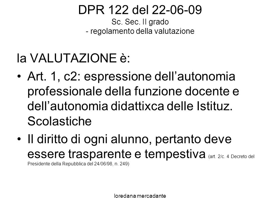 loredana mercadante DPR 122 del 22-06-09 Sc.Sec.