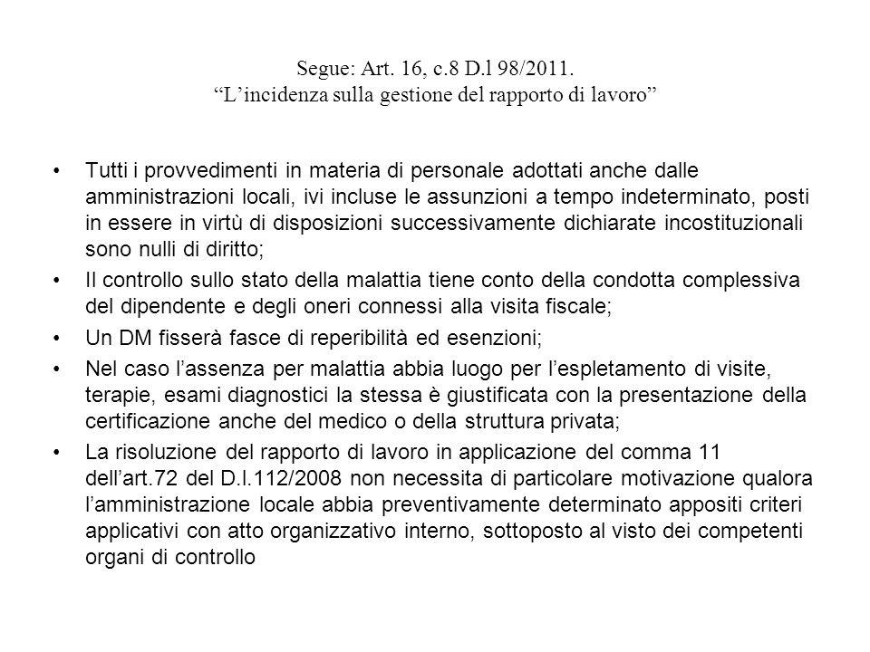 Segue: Art.16, c.8 D.l 98/2011.