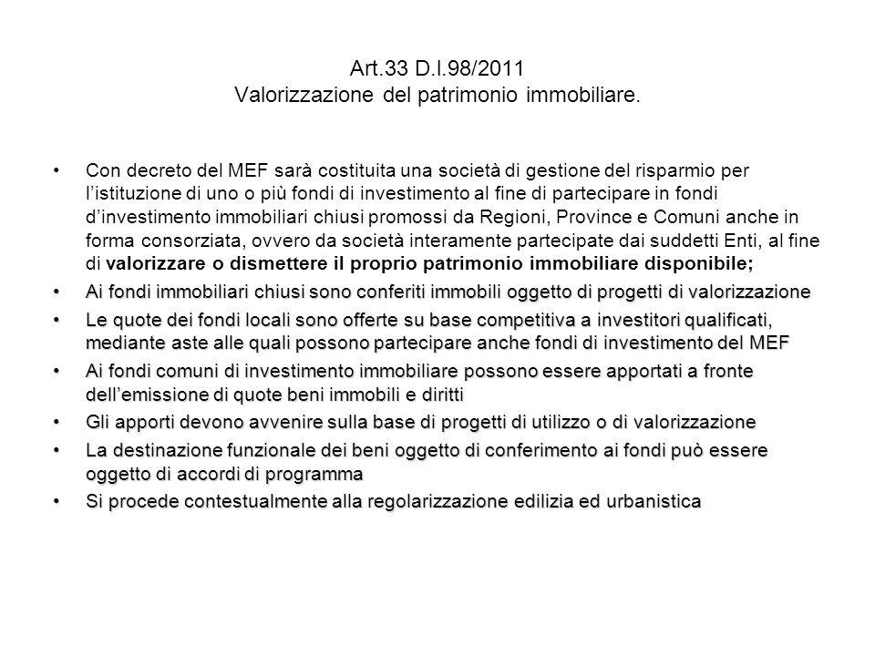 Art.33 D.l.98/2011 Valorizzazione del patrimonio immobiliare.