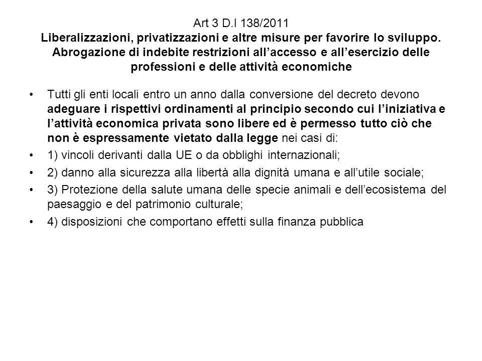 Art 3 D.l 138/2011 Liberalizzazioni, privatizzazioni e altre misure per favorire lo sviluppo.