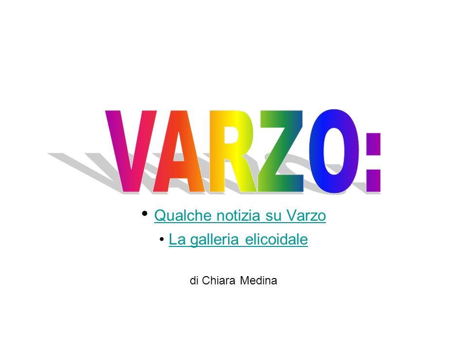 Qualche notizia su Varzo La galleria elicoidale di Chiara Medina
