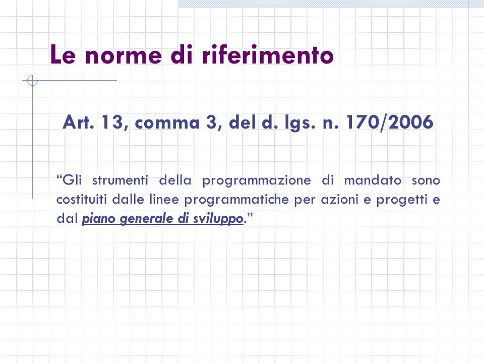 Le norme di riferimento Art. 13, comma 3, del d. lgs.