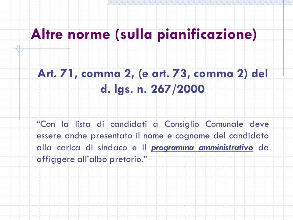 Altre norme (sulla pianificazione) Art. 71, comma 2, (e art.