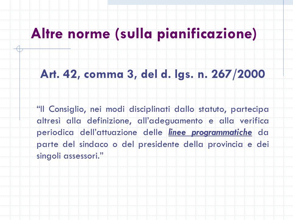 Altre norme (sulla pianificazione) Art. 42, comma 3, del d.