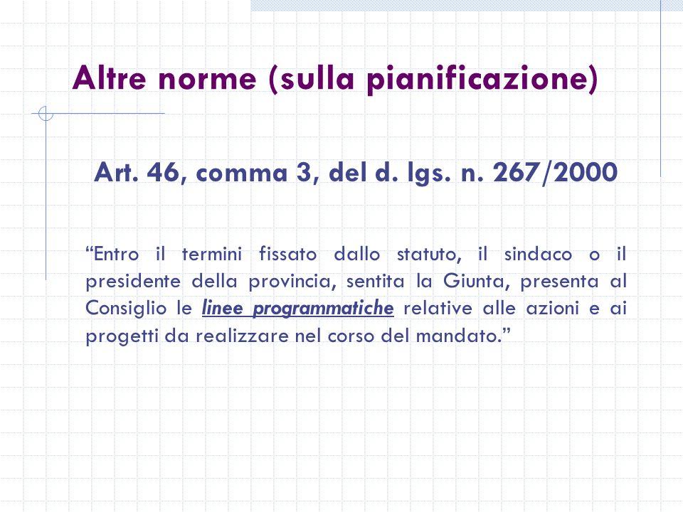 Altre norme (sulla pianificazione) Art. 46, comma 3, del d.