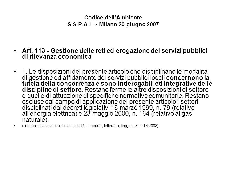 Codice dellAmbiente S.S.P.A.L. - Milano 20 giugno 2007 Art.