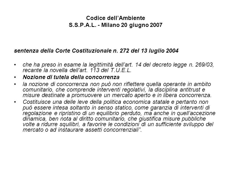 Codice dellAmbiente S.S.P.A.L. - Milano 20 giugno 2007 sentenza della Corte Costituzionale n.