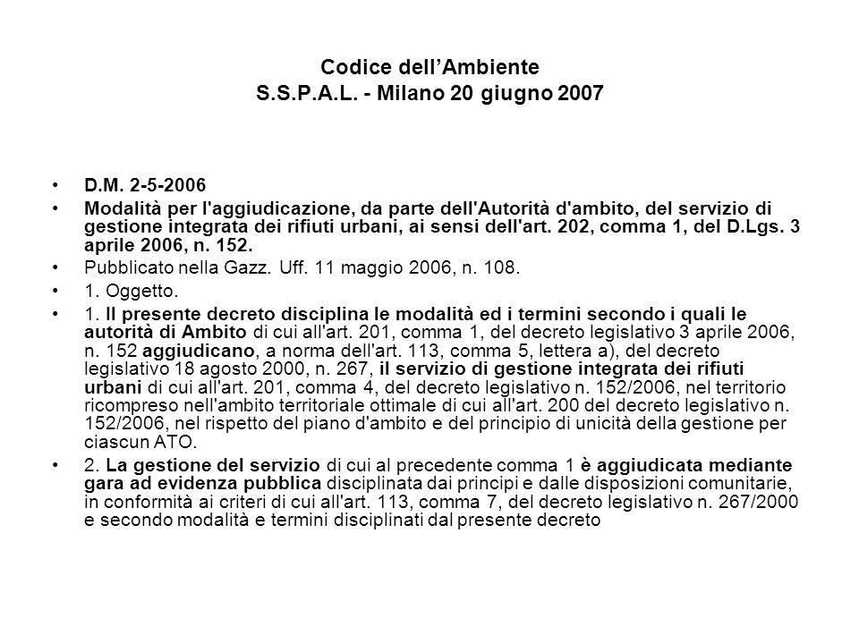 Codice dellAmbiente S.S.P.A.L. - Milano 20 giugno 2007 D.M.