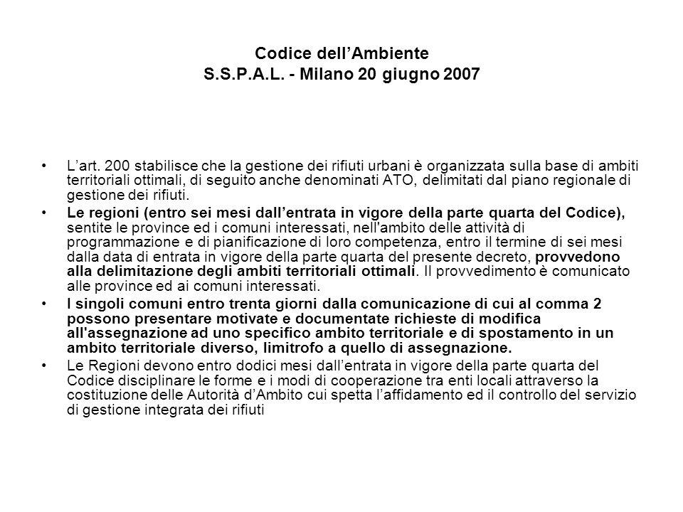 Codice dellAmbiente S.S.P.A.L. - Milano 20 giugno 2007 Lart.